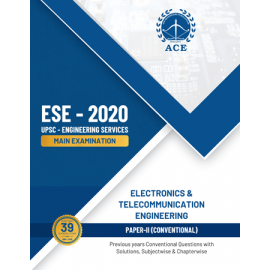 ESE 2020 Mains Electronics & Telecommunication Engineering Conventional Paper 2 Previous Questions With Solutions ACE ACADEMY