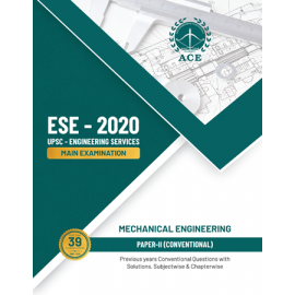 ESE 2020 Mains Mechanical Engineering Conventional Paper II Previous Conventional Questions With Solutions ACE ACADEMY