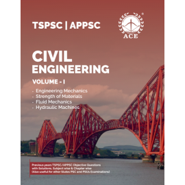 TSPSC & APPSC Civil Engineering Volume -1, Engineering Mechanics, Strength Of Materials, FM & HM Previous Objective Questions With Solutions, Subject Wise & Chapter Wise ACE ACADEMY