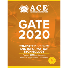 GATE – 2020 Computer Science And Information Technology Previous GATE Questions With Solutions (ACE ACADEMY)