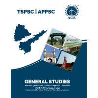 TSPSC/APPSC General Studies Previous Years Objective Questions With Solutions, Subject Wise ACE ACADEMY