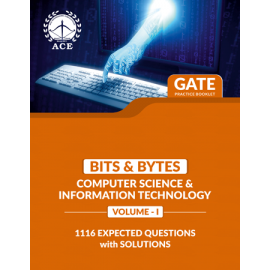 GATE 2020 CSIT BITS & BYTES  Practice Questions With Solutions Volume-1 ACE ACADEMY