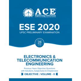ESE-2020 UPSC Preliminary Examination Electronics & Telecommunication Engineering Objective Volume 2  ACE ACADEMY