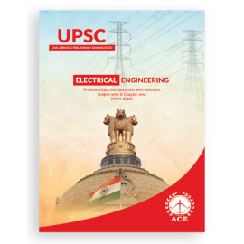 UPSC Civil Services Preliminary Examination Electrical Engineering Previous Objective Questions With Solutions  ACE ACADEMY