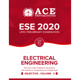 ESE-2020 UPSC Preliminary Examination Electrical Engineering Objective Volume 2 ACE ACADEMY