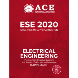 ESE-2020 UPSC Preliminary Examination Electrical Engineering Objective: Volume 1 ACE ACADEMY