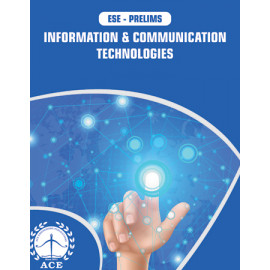 ESE-2020 Prelims Information & Communication Technologies ACE ACADEMY