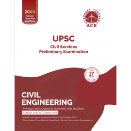 Civil Services Prelims Civil Engineering Previous Years Objective Questions With Solutions ACE ACADEMY