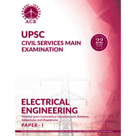 Civil Services Mains Electrical Engineering Paper 1 Previous Conventional Questions With Solutions ACE ACADEMY