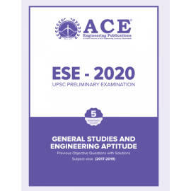 ESE-2020 GS & Engineering Aptitude Previous Objective Questions With Solutions, Subject Wise (2017-2019) ACE ACADEMY