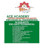 Mechanical Engineering Hand Written Notes ESE GATE PSU's Technical Set Of 16 Subjects ACE ACADEMY