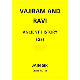 ANCIENT HISTORY JAIN SIR VAJIRAM AND RAVI CLASS NOTES