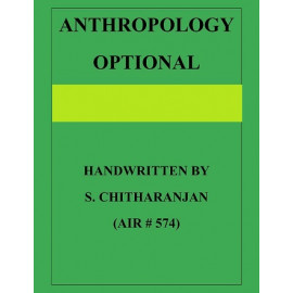 ANTHROPOLOGY BY-S. CHITHARANJAN CLASS NOTES