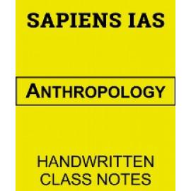 Anthropology Handwritten Class Notes Sapiens IAS