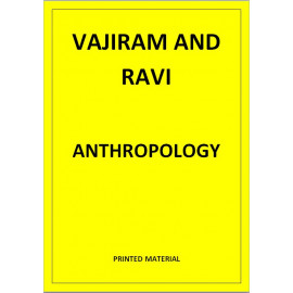 ANTHROPOLOGY VAJIRAM AND RAVI PRINTED NOTES