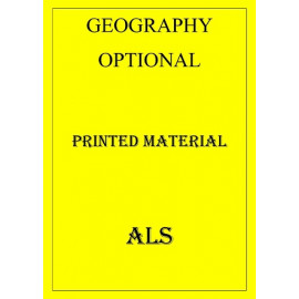 GEOGRAPHY OPTIONAL PRINTED STUDY MATERIAL BY ALS COACHING