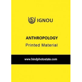 IGNOU ANTHROPOLOGY PRINTED MATERIAL