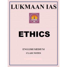 LUKMAAN IAS ETHICS CLASS NOTES