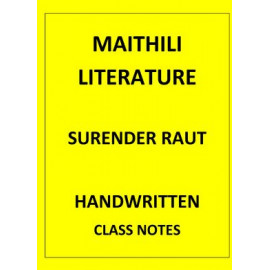 MAITHILI LITERATURE SURENDRA RAUT SIR CLASSNOTES