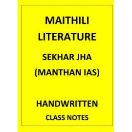 MAITHILI LITERATURE SEKHAR JHA MANTHAN IAS CLASSNOTES