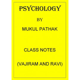 Psychology class notes MUKUL PATHAK VAJIRAM AND RAVI