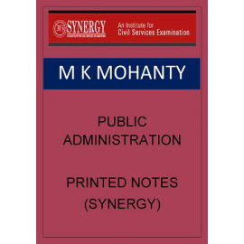 Public Administration Printed notes synergy M k Mohanty