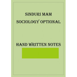 SINDURI MAM SOCIOLOGY OPTIONAL CLASS NOTES