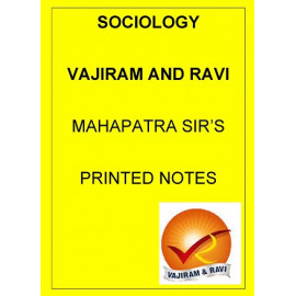 Sociology optional Printed notes by VAJIRAM AND RAVI Mahapatra Sir