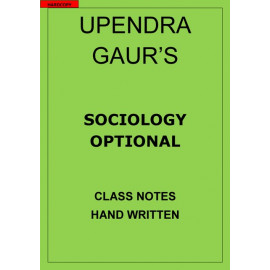 SOCIOLOGY UPENDRA GAUR CLASS NOTES