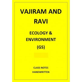 ECOLOGY AND ENVIRONMENT VAJIRAM AND RAVI CLASS NOTES