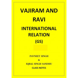 INTERNATIONAL RELATION VAJIRAM AND RAVI CLASS NOTES