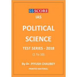 POLITICAL SCIENCE TEST SERIES 2018 GS SCORE PIYUSH CHAUBEY PRINTED