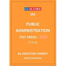 PUBLIC ADMINISTRATION TEST SERIES GS SCORE ASHUTOSH PANDEY PRINTED