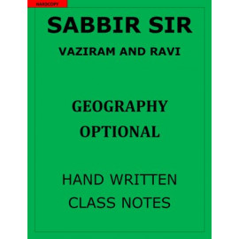 SABBIR SIR VAZIRAM AND RAVI GEOGRAPHY OPTIONAL CLASS NOTES