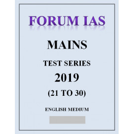 FORUM IAS Mains Test Series 2019 21 To 30 English Medium