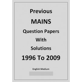 Previous mains question papers and solutions from 1996 to 2009