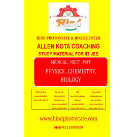 ALLEN KOTA Study Material For IIT JEE : PHYSICS , CHEMISTRY , BIOLOGY