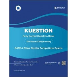 Kuestion - GATE Mechanical Engineering Fully Solved Question Bank KREATRYX