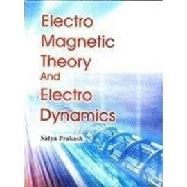 Electro Magnetic Theory And Electro Dynamics BY-SATYA PRAKASH OLD BOOK