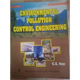 Environment Pollution Control Engineering BY-C.S.RAO OLD BOOK