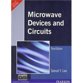 Microwave Devices and Circuits, BY- Samuel Y . Liao old book
