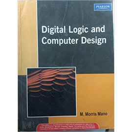 Digital Logic And Computer Design BY- M. Morris Mano OLD BOOK PEARSON