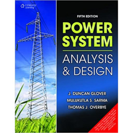 Power System: Analysis & Design BY-THOMAS J. OVERBYE FIFTH EDITION OLD BOOK