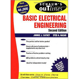 Schaum's Outline of Basic Electrical Engineering (Schaum's Outlines) by- J. Cathey (Author), Syed Nasar (Author) therd edition old book