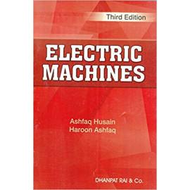 Electric Machines 3RD EDITION BY- Ashfaq Husain (Author), Harroon Ashfaq OLD BOOK