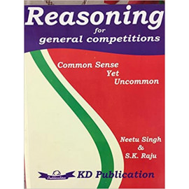 Reasoning for General Competitions OLD BOOK by Neetu Singh (Author), S.K Raju (Author) KD CAMPUS