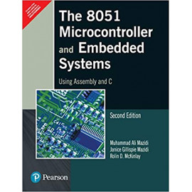 The 8051 Microcontroller and Embedded Systems: Using Assembly and C by- MAZIDI old book