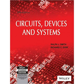 Circuits, Devices and Systems, 5ed by Richard C. Dorf Ralph J. Smith Old Book (WILEY)