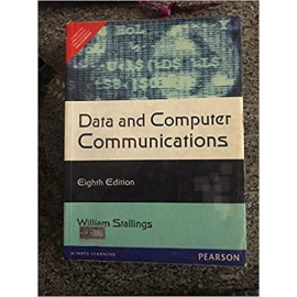 Data and Computer Communications eighth edition BY- William Stallings OLD BO0K