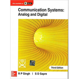 Communication Systems: Analog and Digital 3rd EDITION BY- R. P. Singh, S. Sapre